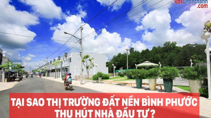 Tại sao thị trường đất nền Bình Phước thu hút nhà đầu tư