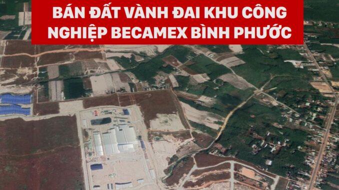 Bán đất vành đai khu công nghiệp becamex Bình Phước