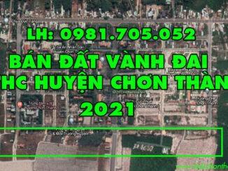 Mua bán đất vành đai trung tâm hành chính Chơn Thành